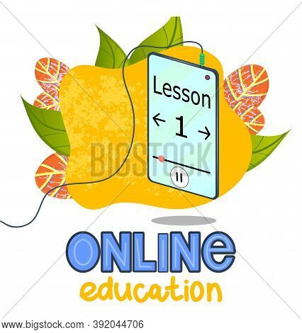 Online Training, Phone With Earpiece In The Mode Of Listening To Lectures And Lessons. Lettering Onl