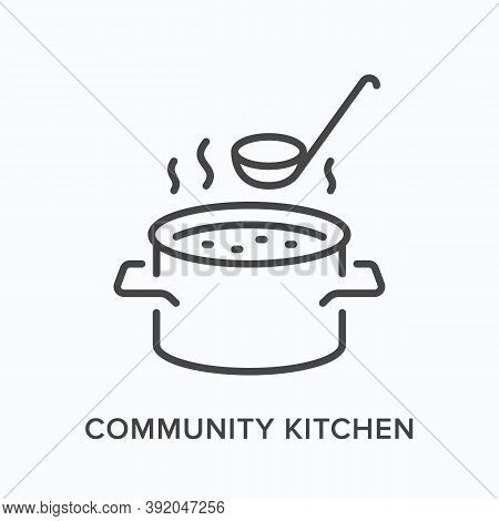 Canteen Flat Line Icon. Vector Outline Illustration Of Community Kitchen, Food Charity. Soup In Sauc