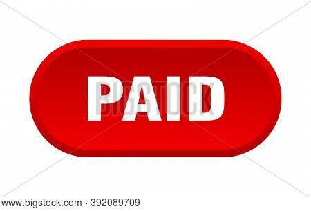 Paid Button. Paid Rounded Red Sign. Paid