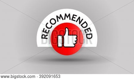 Recommend Flat Red Thumb Up Icon .button Banner Recommended Interface Element. Vector Isolated Symbo