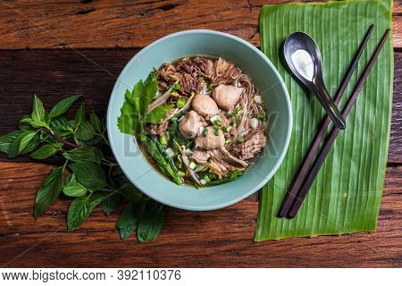 Noodles With Beef And Beef Balls With Soup Thai Style. Food That Is Popular With Thai People.