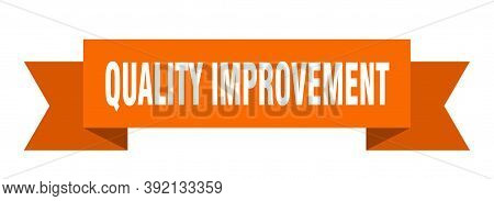 Quality Improvement Ribbon. Quality Improvement Paper Band Banner Sign