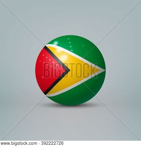3d Realistic Glossy Plastic Ball Or Sphere With Flag Of Guyana