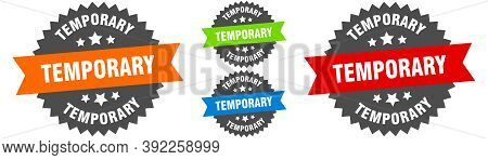 Temporary Sign. Round Ribbon Label Set. Seal