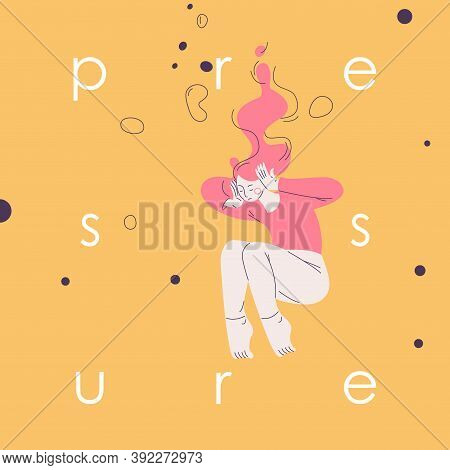 Pressure Concept Illustration With Woman Drowning In The Depression. Lettering With Lowercase Letter