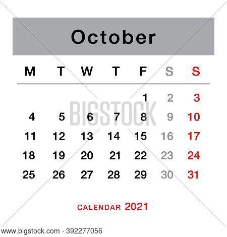 October  2021 Planning Calendar . Simple October 2021 Calendar. Week Starts From Monday. Template Of
