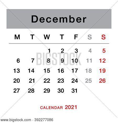 December 2021 Planning Calendar . Simple December 2021 Calendar. Week Starts From Monday. Template O