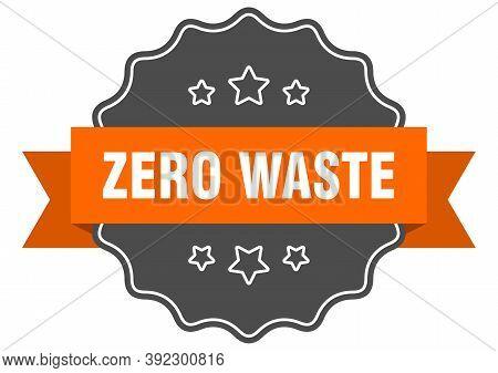 Zero Waste Label. Zero Waste Isolated Seal. Sticker. Sign