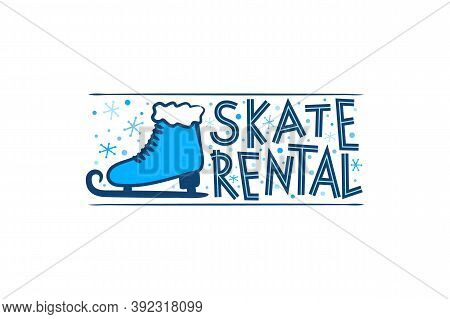 Hand Drawn Skate Rental Logo Isolated On White Background. Winter Equipment Emblem For Stickers And