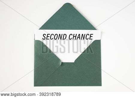 Second Chance Written Under Torn Paper. Give A Chance.