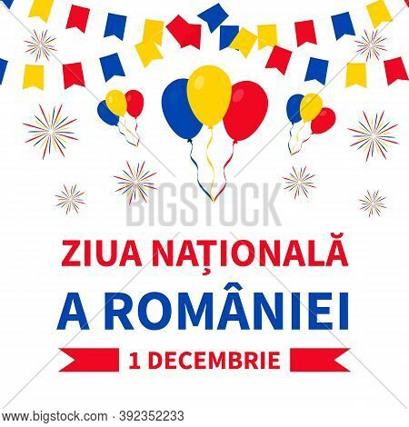 National Day Lettering In Romanian Language. Holiday In Romania Also Called Great Unity Or Unificati