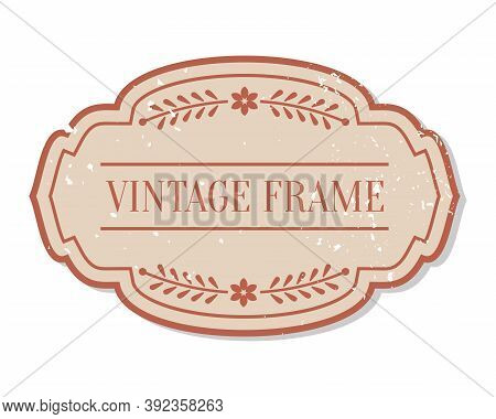 Flat Closeup Vintage Colored Label With Grunge Decorative Element. Package Sticker Frame Text Templa