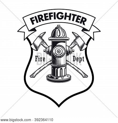 Firefighter Badge With Hydrant Vector Illustration. Crossed Axes And Fire Dept Text, Heraldry And Ri