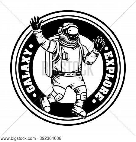 Vintage Spaceman Exploring Galaxy Vector Illustration. Monochrome Astronaut In Spacesuit And Helmet.
