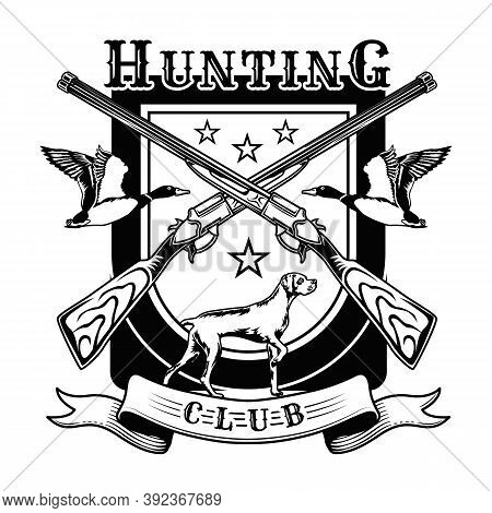 Hunting Club Symbol Vector Illustration. Hound, Crossed Riffles, Flying Ducks With Text. Hunting Ani