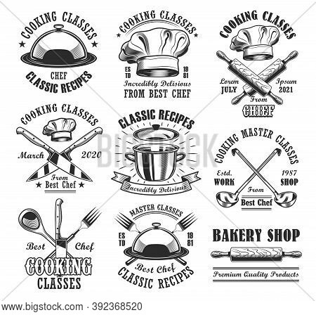 Cooking Classes Emblem Templates Set. Chefs Hat, Baker Roller, Knives And Dishes With Text. Cooking