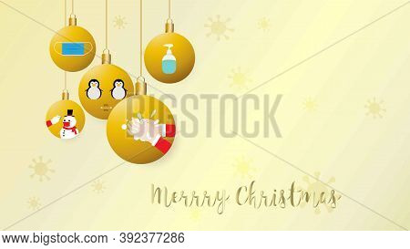 Concept Of Christmas And New Normal In Coronavirus Pandemic. Vector Illustration Of Christmas Balls,