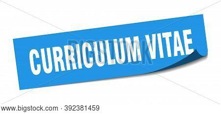 Curriculum Vitae Sticker. Curriculum Vitae Square Sign. Curriculum Vitae. Peeler