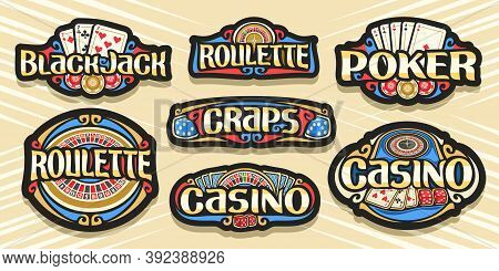 Vector Set Of Gambling Logos, 7 Isolated Labels With Illustration Of Gamble Symbols, Collection Of D