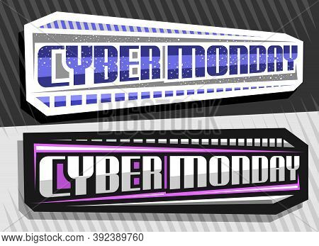 Vector Labels For Cyber Monday, 2 Decorative Horizontal Sign Boards With Unique Lettering For Blue W