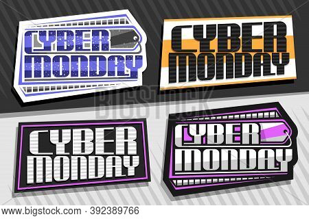 Vector Logos For Cyber Monday, 4 Decorative Sign Boards With Unique Lettering For Blue Words Cyber M