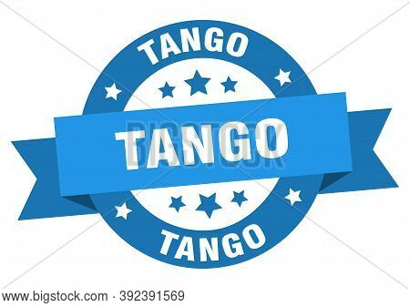 Tango Round Ribbon Isolated Label. Tango Sign