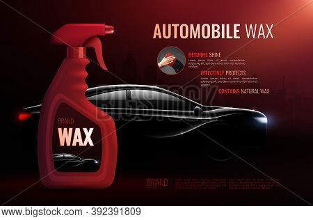 Car Care Product Advertising Poster With  Bottle Of High Quality Automobile Wax And Luxury Class Sed