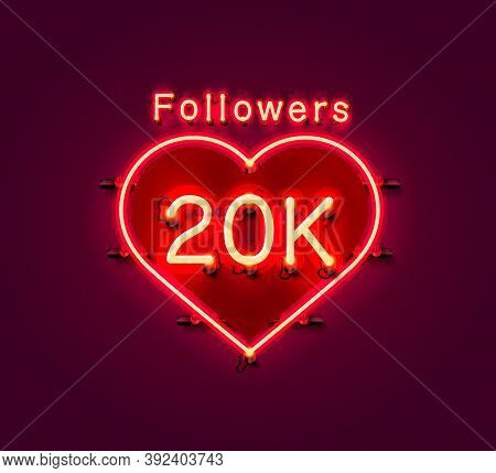 Thank You Followers Peoples, 20k Online Social Group, Neon Happy Banner Celebrate, Vector
