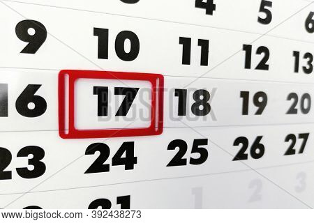 Sheet Of Wall Calendar With Red Mark On Framed Date 17. White Paper Calendar With The Number 17 In T