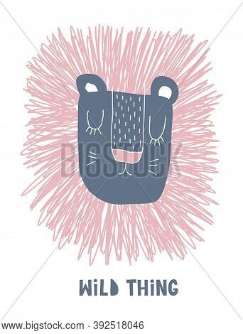 Wild Thing. Funny Hand Drawn Safari Party Vector Illustration With Cute Leo Isolated On A White Back