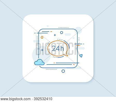 24 Hour Service Line Icon. Abstract Square Vector Button. Call Support Sign. Feedback Chat Symbol. 2