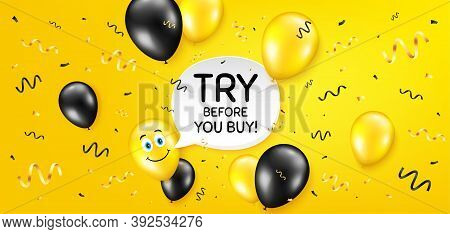 Try Before You Buy. Balloon Confetti Vector Background. Special Offer Price Sign. Advertising Discou