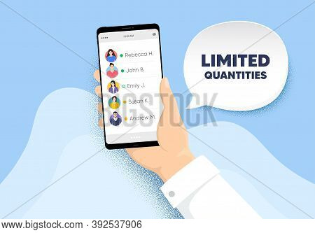 Limited Quantities Symbol. Hand Hold Phone With Contacts List. Special Offer Sign. Sale. Limited Qua