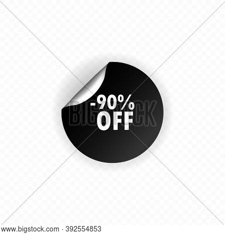 Up To 90 Percent Discount Off Banner. Circle Sticker. Bent Label Discount Up To 90 Percent Off. Roun
