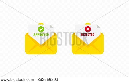 Two Envelope With Approved And Rejected Letters. Opened Envelope And Document With Green Tick And Re