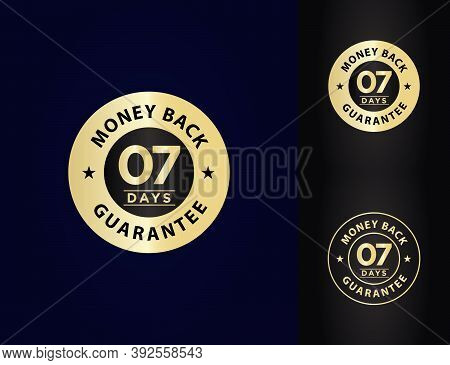 7 Days, One Week Money Back Guarantee, Golden Stamp, Emblem, Vector Illustration, Premium, Luxury, S