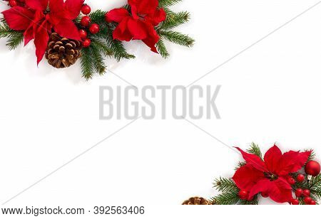 Christmas Decoration. Frame Of Flowers Of Red Poinsettia, Branch Christmas Tree, Pine Cones, Ball, R