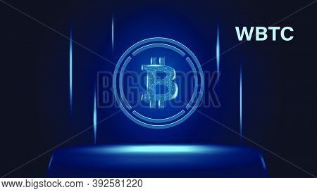 Wrapped Bitcoin Wbtc Token Symbol Of The Defi System Above The Pedestal. Cryptocurrency Logo Icon. D