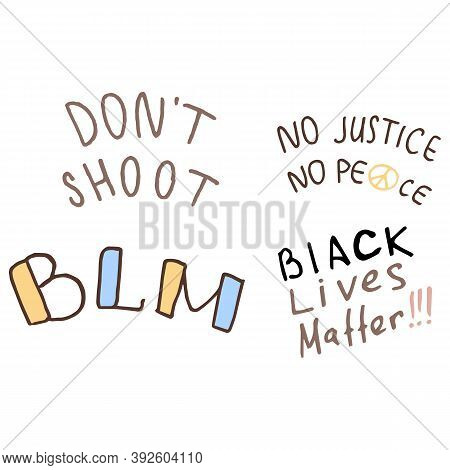 Black Lives Matter Text On White Isolated Backdrop. Blm Anti Racism Slogans For Invitation Card, Soc