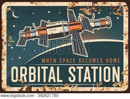 Orbital Station Vector Rusty Metal Plate, Satellite Or International Space Station Orbiting Earth Or