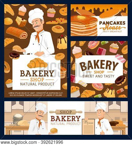 Bakery Shop And Pancakes House Cartoon Vector Posters. Baker Or Chef In Toque, Confectionery Sweet P