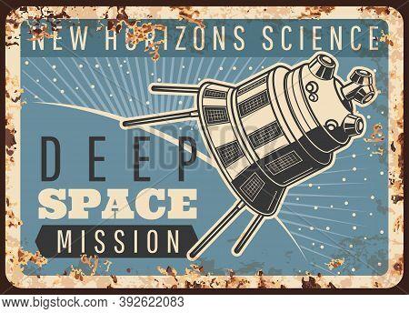 Satellite Deep Space Mission Vector Rusty Metal Plate. Sputnik Take Off Earth Orbit Flying To Alien