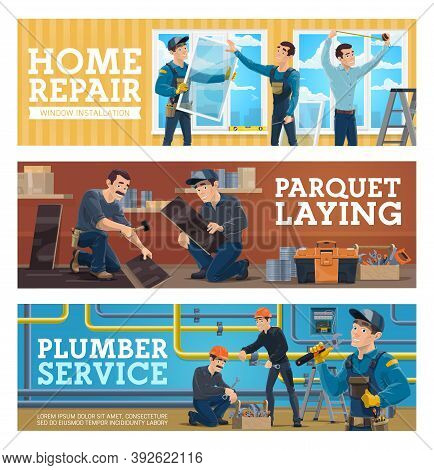 Home Repair, Flooring Installation And Plumber Service Banners. Windows Installers Measuring And Set