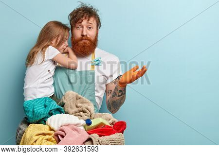 Busy Overloaded Father Looks After Little Daughter And Does Household Chores, Has Puzzled Fatigue Ex