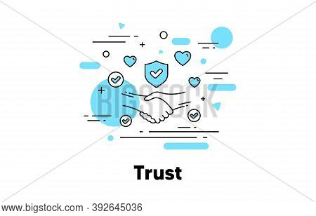 Trust Line Icon. Partnership Deal, Friendship And Certainty Illustration. Respect Handshake, Integri
