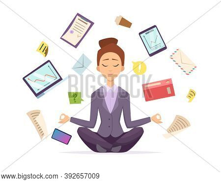 Yoga Business. Female Character Sitting In Lotus Meditation Pose And Relax Office Business Items Fly