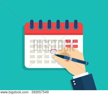 Calendar With Hand. Hand With Pen That Mark Circle In Date Of Schedule. Deadline Icon For Appointmen