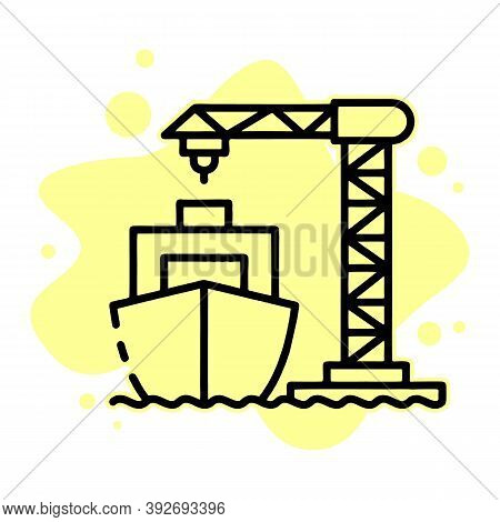 Ship Load Port Crane Icon. Outline Ship Load Port Crane Vector Icon For Web Design Isolated On White