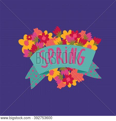 Spring Illustration With The Inscription Spring In A Circle Of Flowers. Cartoon With A Flower Card W