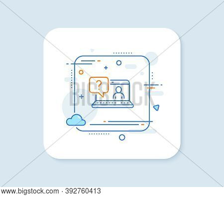 Question Mark Line Icon. Abstract Square Vector Button. Online Faq Support Sign. Faq Line Icon. Qual